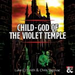 Child-God of the Violet Temple | Arabian Nights-themed adventure