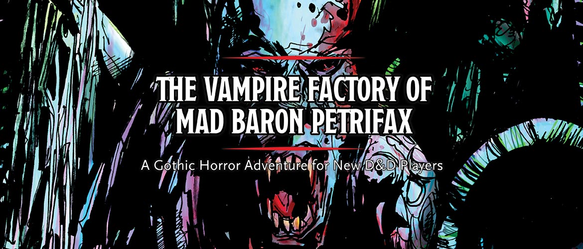 Vampire Factory | RPG adventure for new D&D players