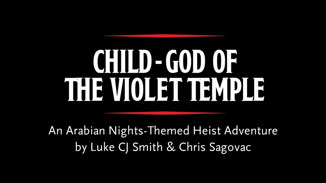 Violet Temple | RPG Heist adventure